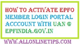 How to Activate EPFO Member Login Portal with UAN epfindia.gov.in
