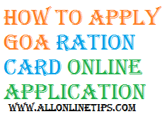 How to Apply Ration card through online in Goa state @ goacivilsupplies.gov.in.
