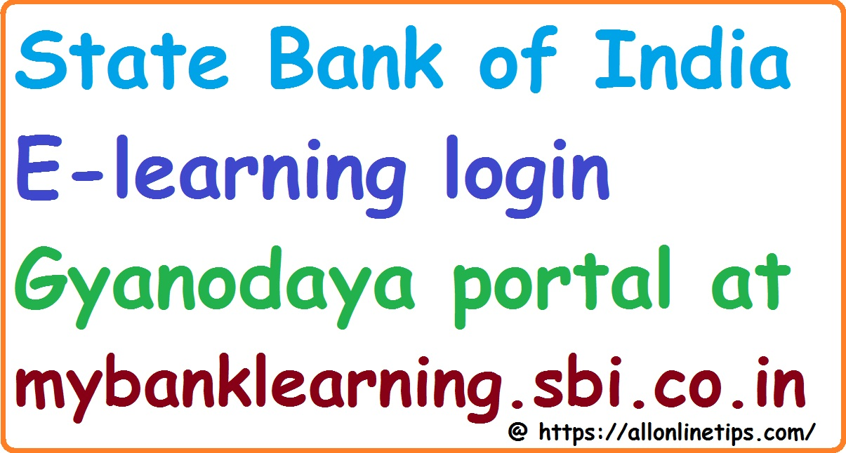 SBI E learning login Gyanodaya portal